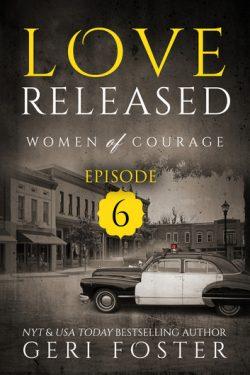Love Released: Episode 6