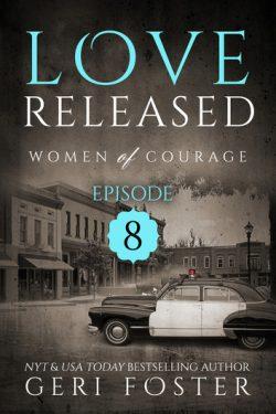 Love Released: Episode 8