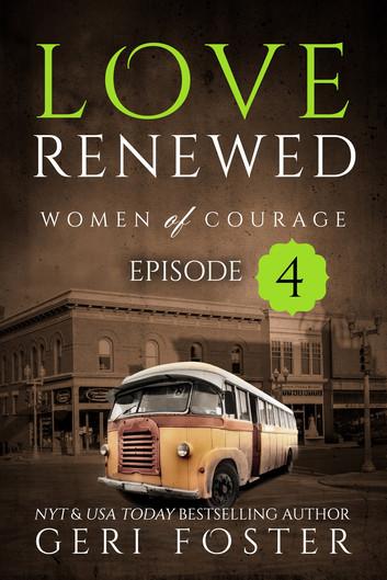 Love Renewed: Episode 4
